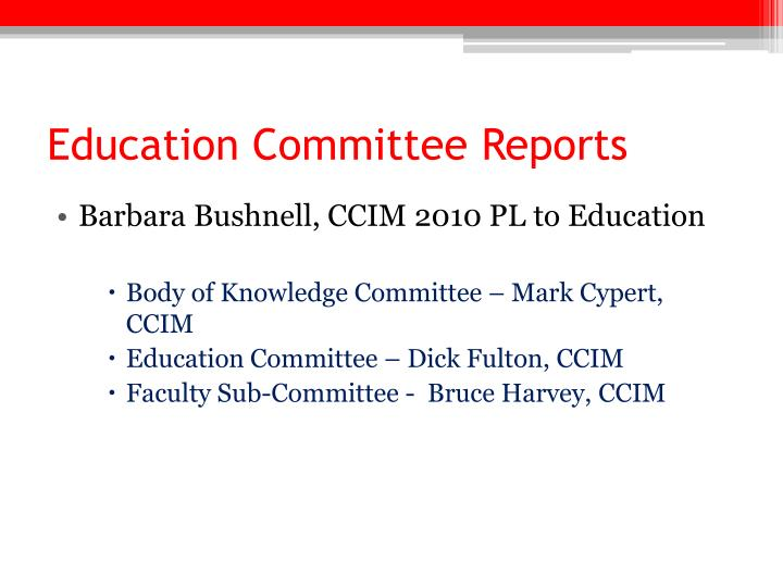 Education Committee Reports