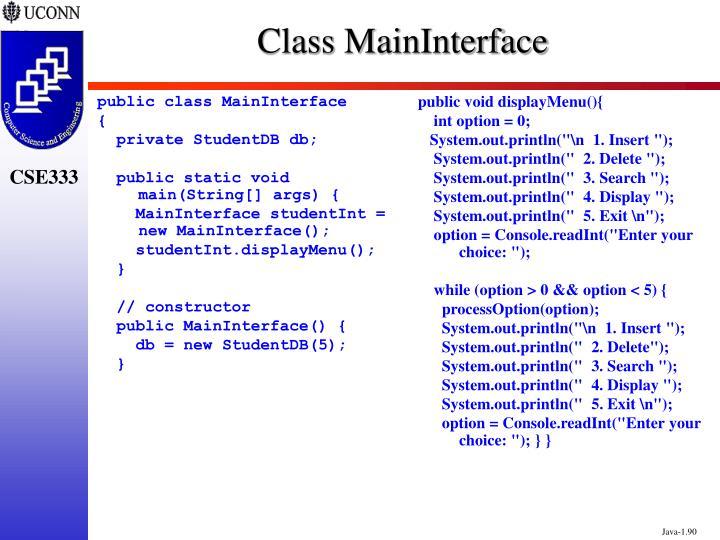 public class MainInterface