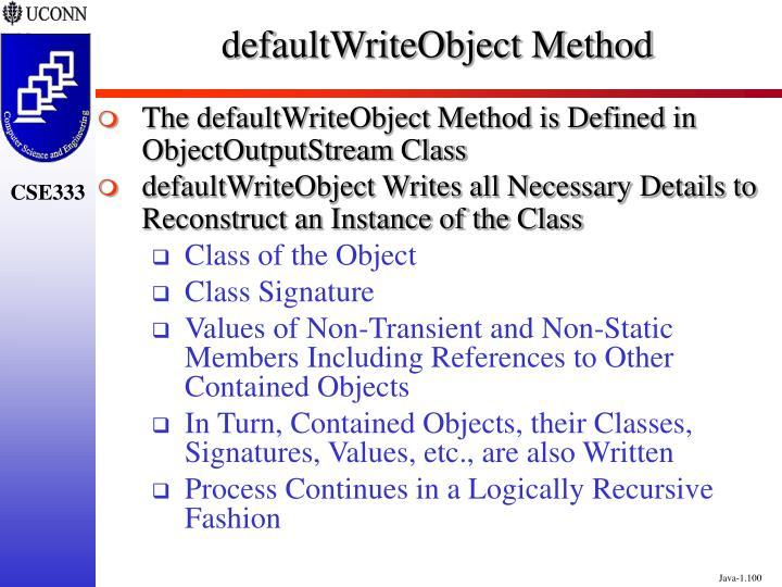 defaultWriteObject Method