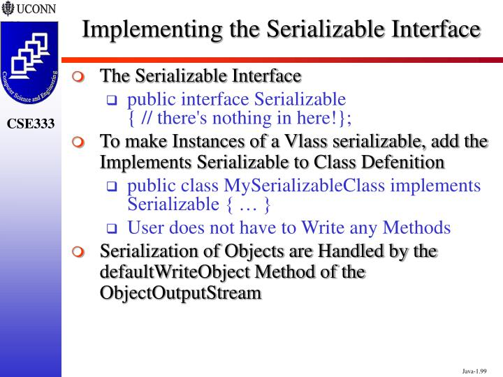 Implementing the Serializable Interface
