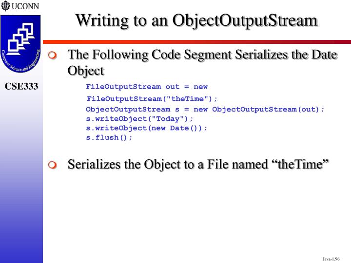 Writing to an ObjectOutputStream