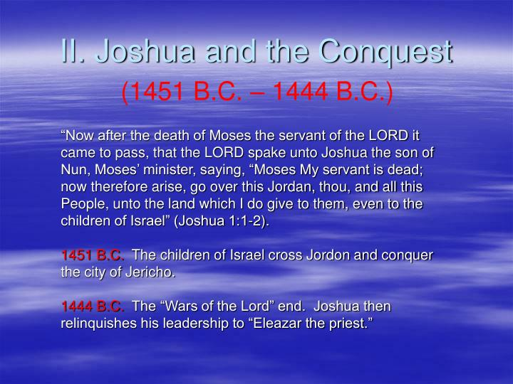 II. Joshua and the Conquest