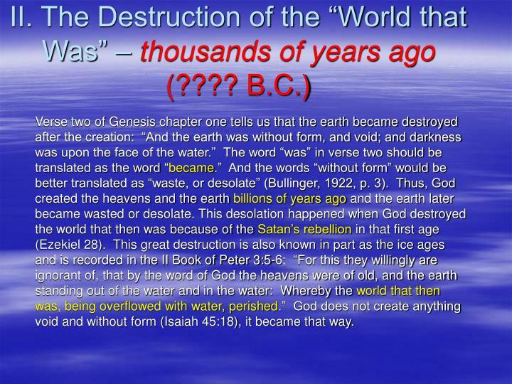 "II. The Destruction of the ""World that Was"" –"
