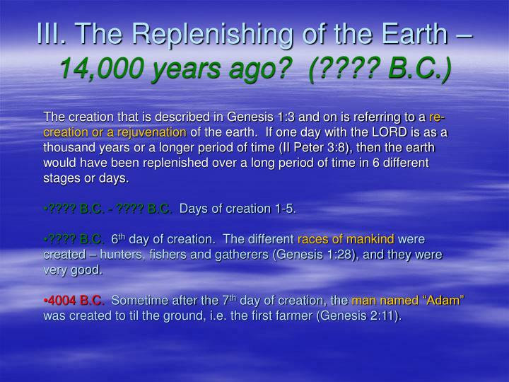 III. The Replenishing of the Earth –