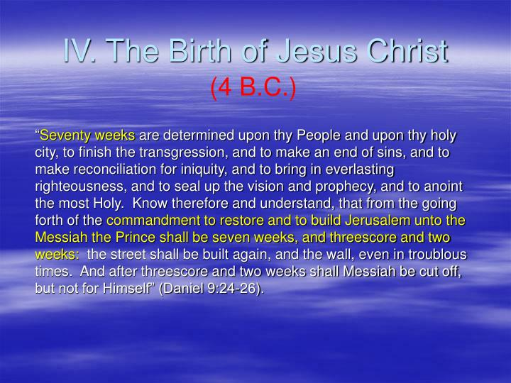 IV. The Birth of Jesus Christ