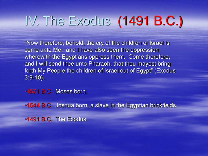 IV. The Exodus