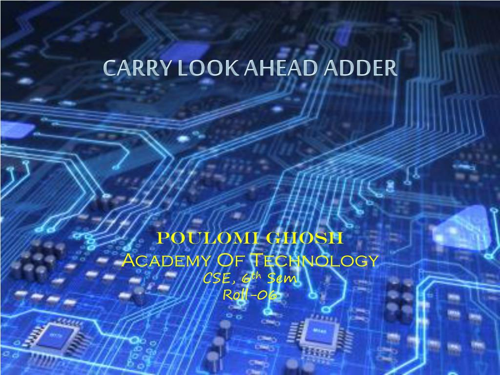 Ppt Carry Look Ahead Adder Powerpoint Presentation Id250442 Electronic Devices And Circuits Pdf Salivahanan Slide1 L