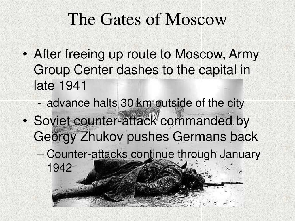 The Gates of Moscow