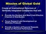 mission of global gold