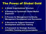 the power of global gold