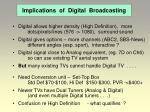 implications of digital broadcasting