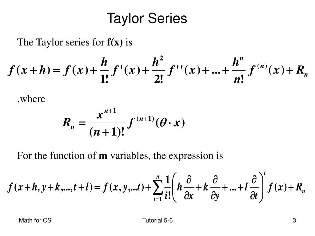 The Taylor series for