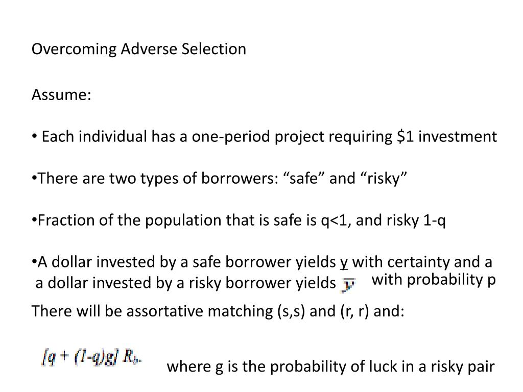 Overcoming Adverse Selection
