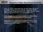 request to walter reed governing body
