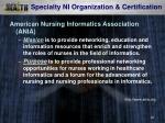 specialty ni organization certification