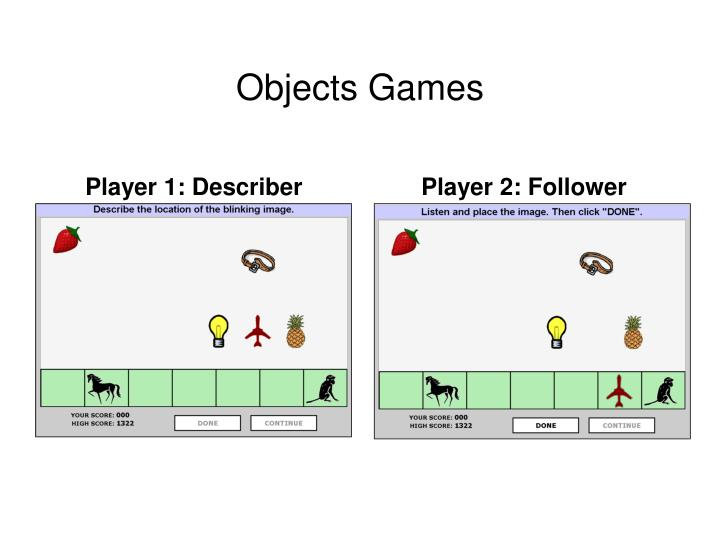 Objects Games