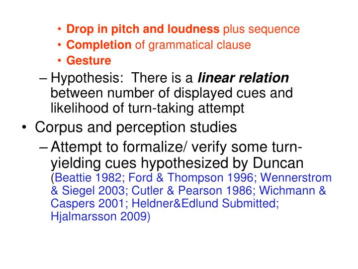 Drop in pitch and loudness