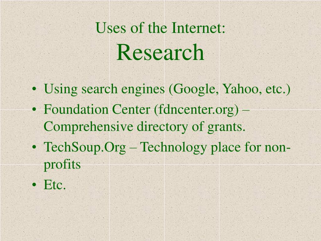Uses of the Internet: