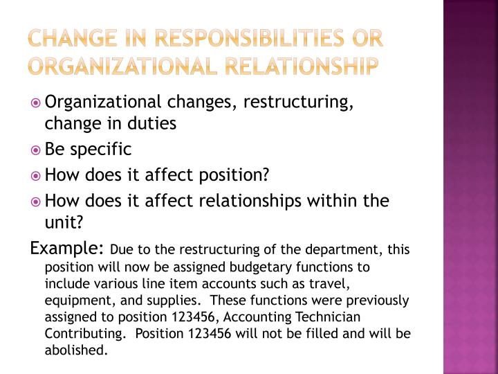 Change in responsibilities or organizational relationship