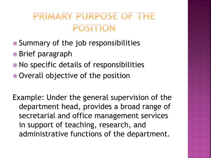 Primary purpose of the position