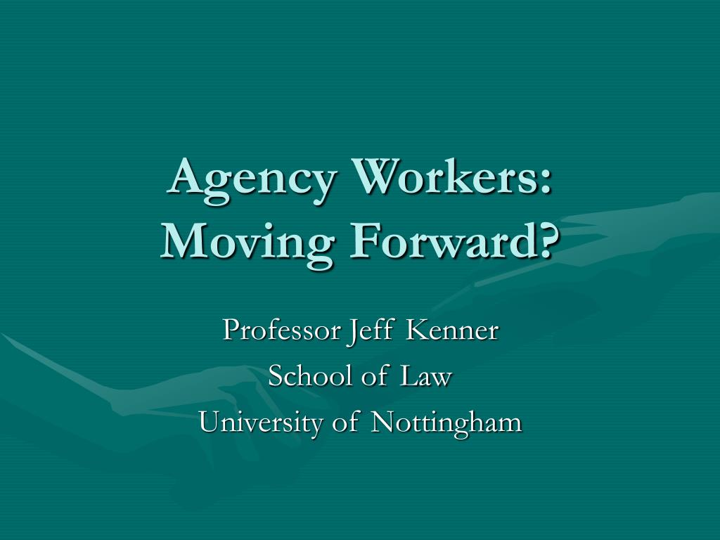 Agency Workers: