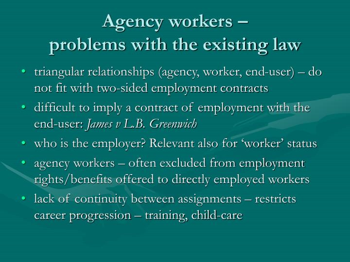 Agency workers problems with the existing law