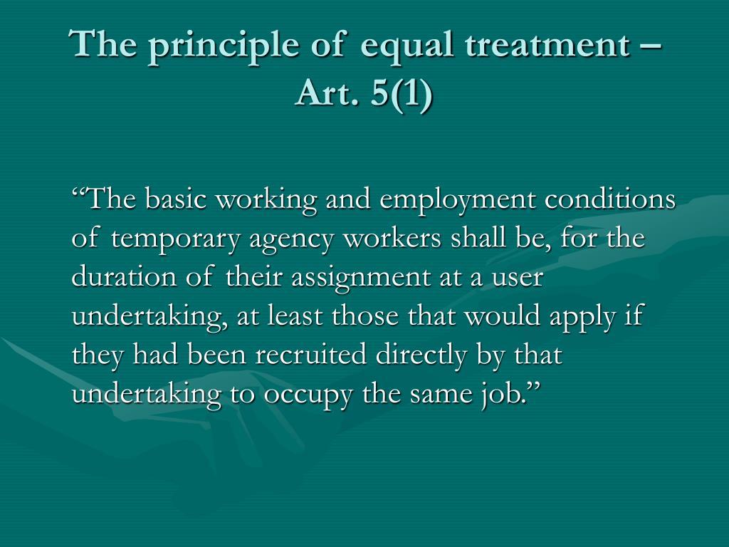 The principle of equal treatment – Art. 5(1)