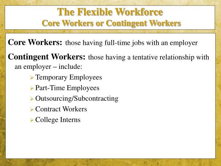 The Flexible Workforce