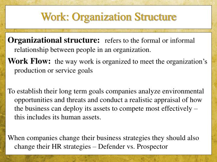 Work organization structure