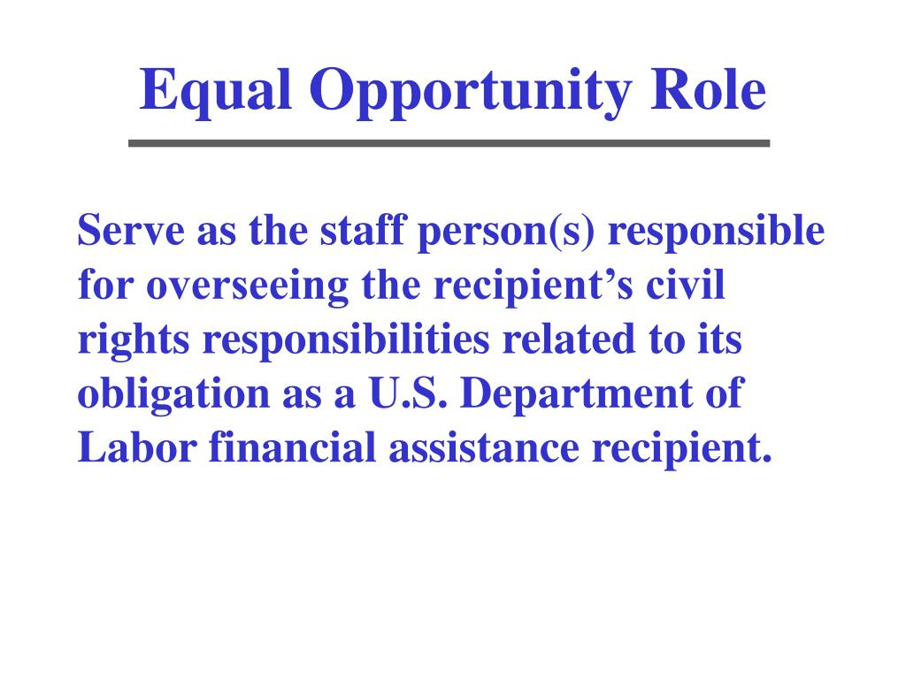 Equal Opportunity Role