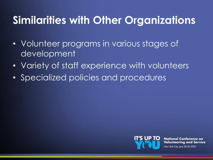 Similarities with Other Organizations