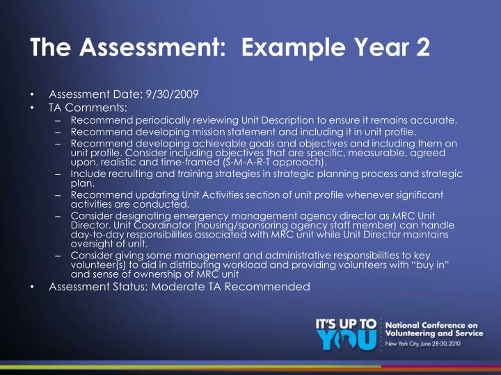 The Assessment:  Example Year 2