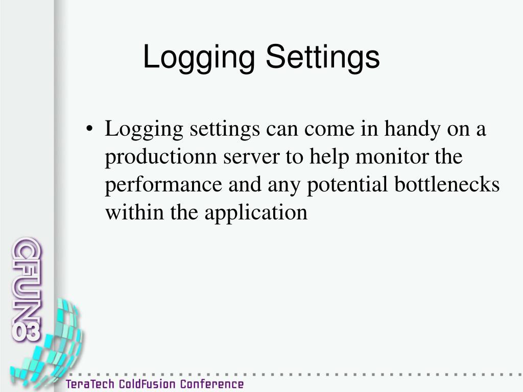 Logging Settings