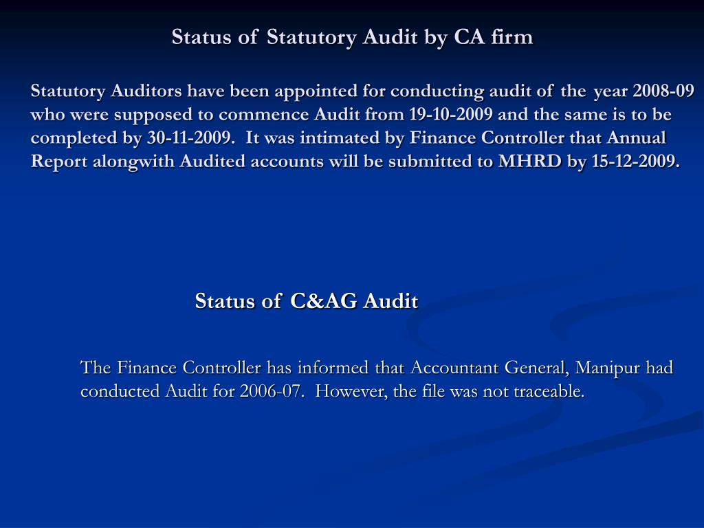 Status of Statutory Audit by CA firm