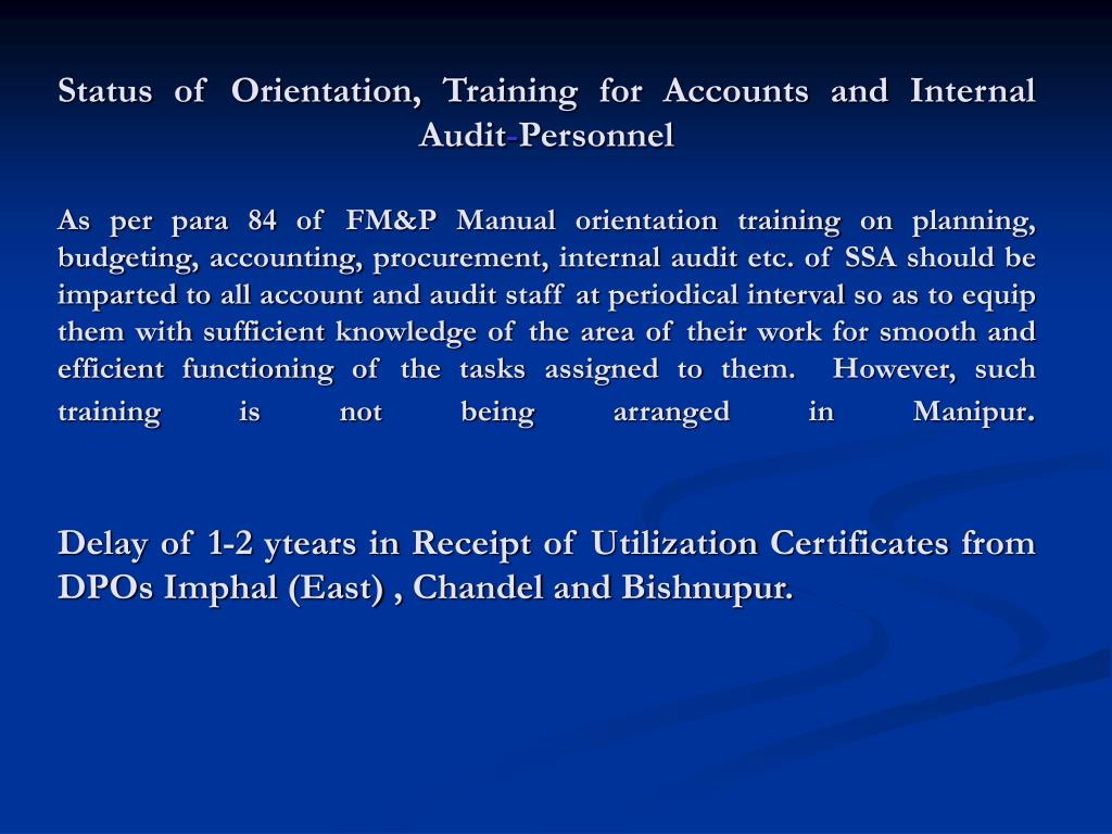 Status of Orientation, Training for Accounts and Internal Audit