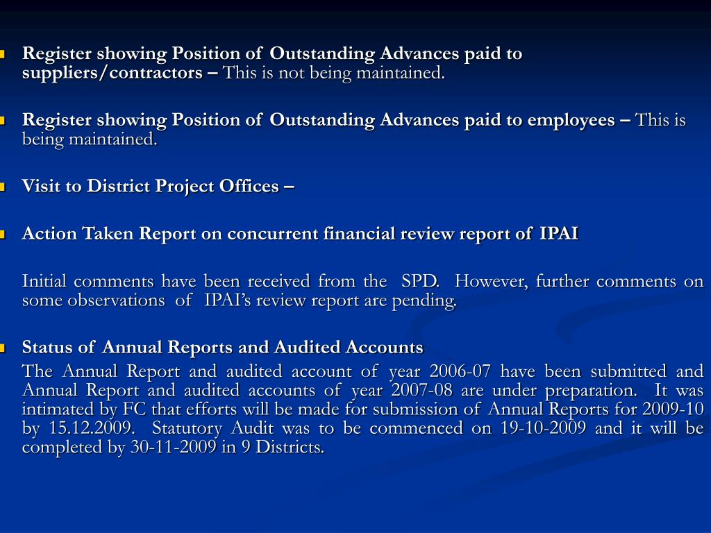 Register showing Position of Outstanding Advances paid to suppliers/contractors –