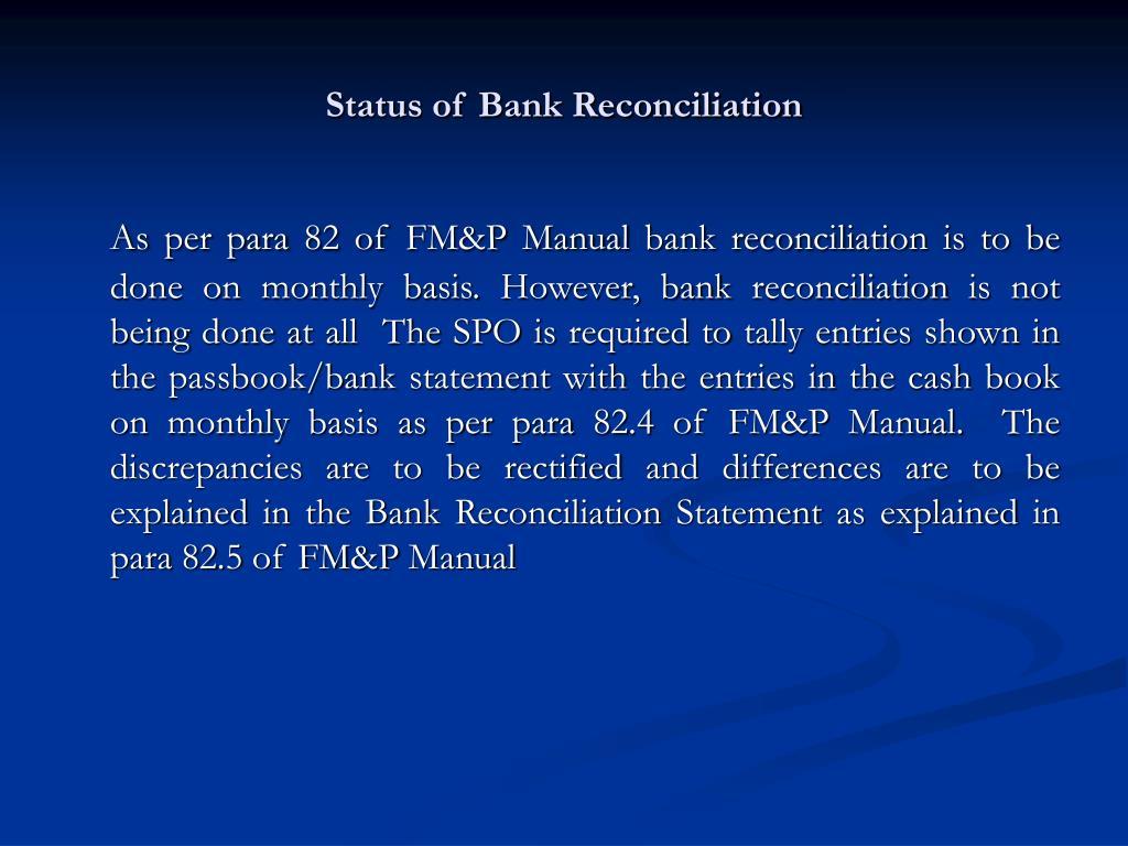 Status of Bank Reconciliation