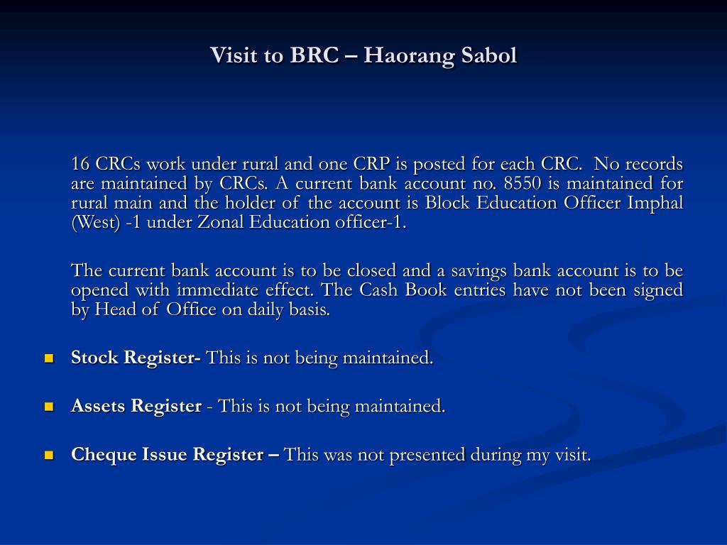 Visit to BRC – Haorang Sabol