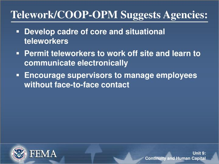 Telework/COOP-OPM Suggests Agencies: