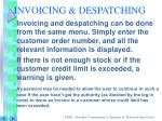 invoicing despatching