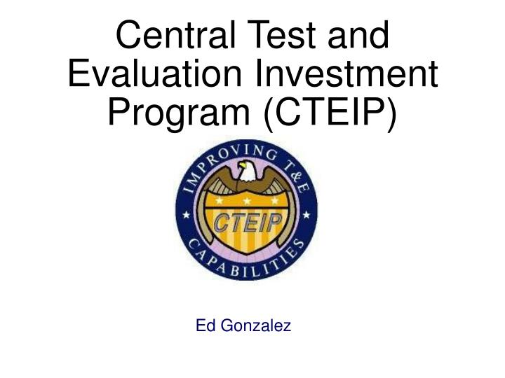 central test and evaluation investment program cteip n.