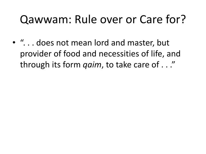 Qawwam: Rule over or Care for?