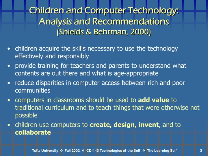 Children and computer technology analysis and recommendations shields behrman 2000