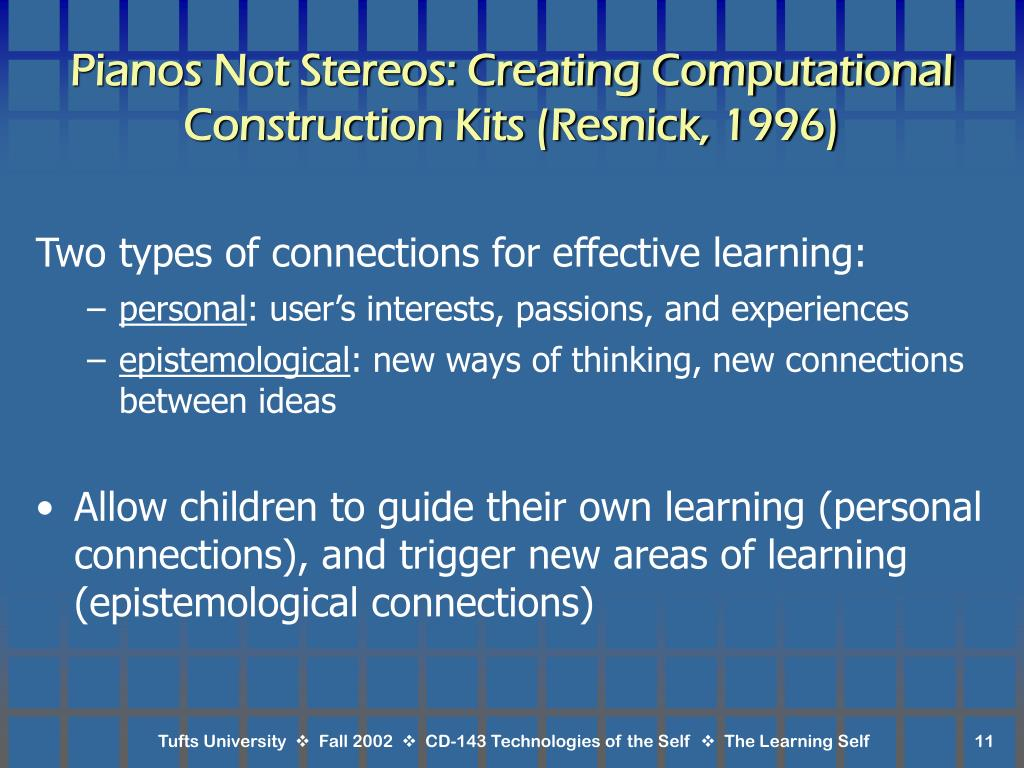 Pianos Not Stereos: Creating Computational Construction Kits (Resnick, 1996)