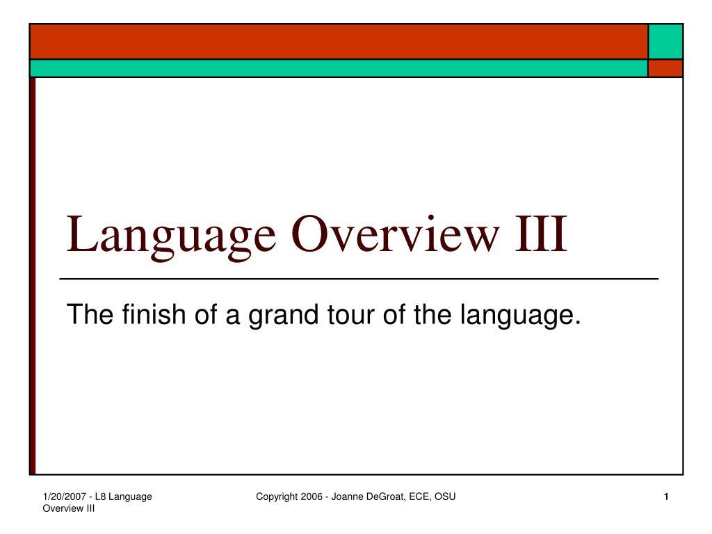 Language Overview III