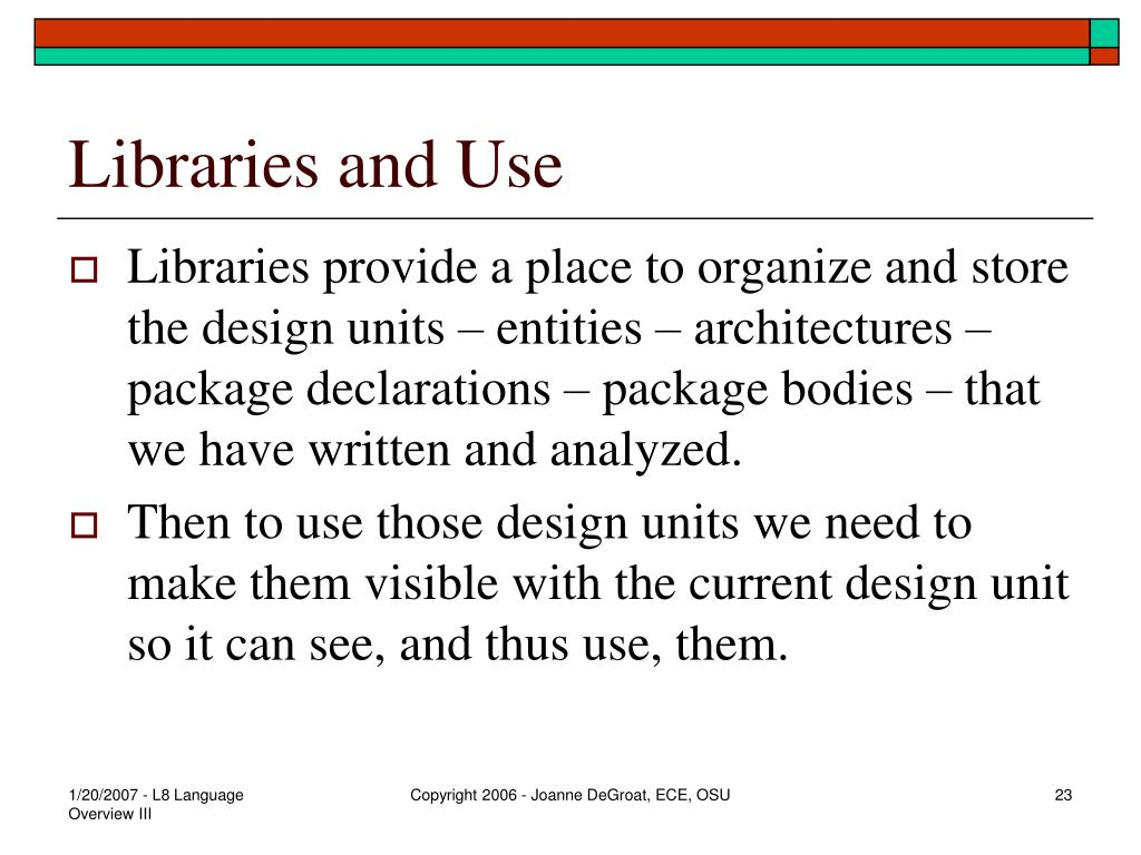 Libraries and Use