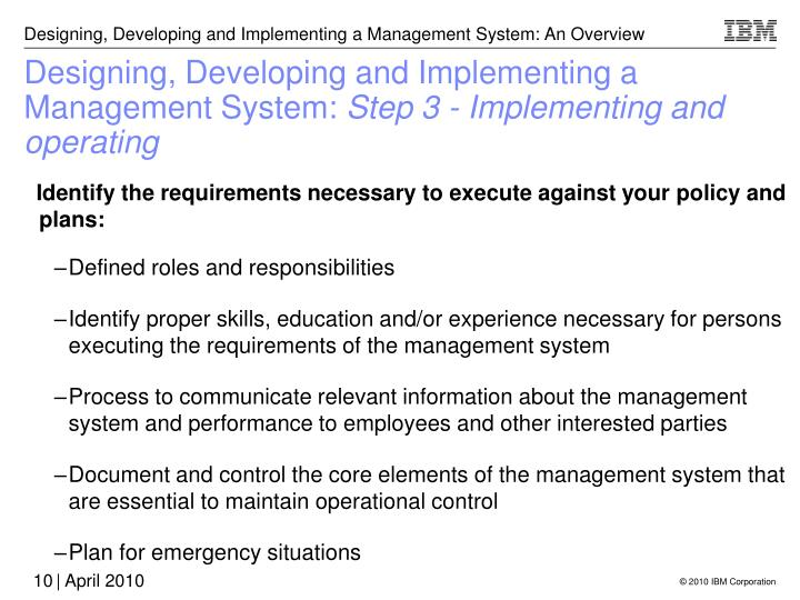 Designing, Developing and Implementing a Management System: