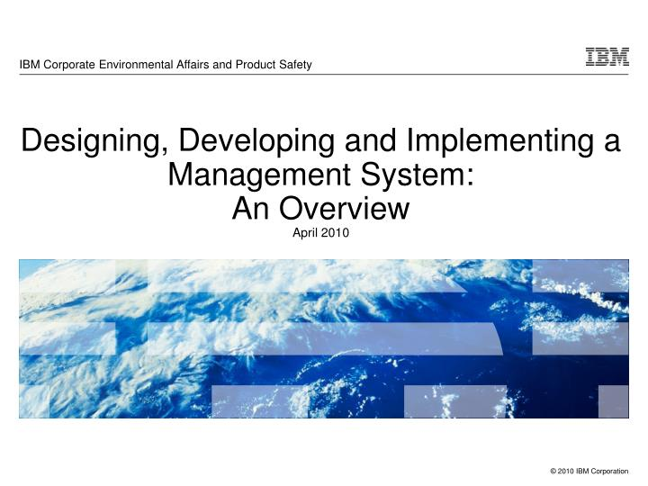 Ibm corporate environmental affairs and product safety