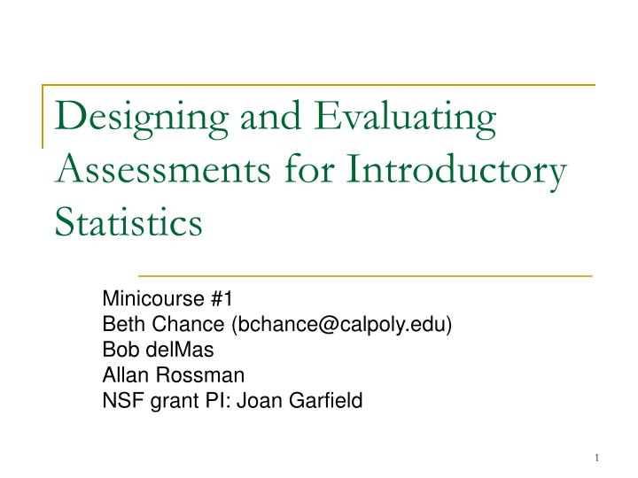 designing and evaluating assessments for introductory statistics n.