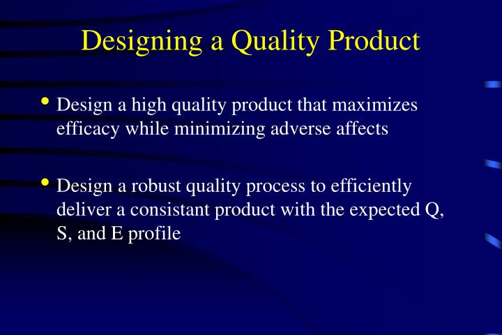 Designing a Quality Product